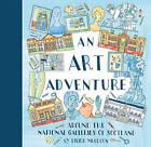 An Art Adventure Around the National Galleries of Scotland by Eilidh Muldoon (Hardback, 2015)