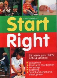 Very-Good-Start-Right-Stimulate-your-child-039-s-natural-abilities-Dr-Richard-Wo