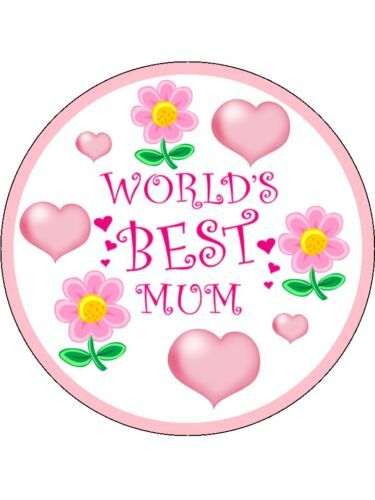 Mothers Day Edible Cake Topper Worlds Best Mum!