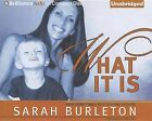 What It Is by Sarah Burleton (CD-Audio, 2012)