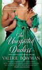The Unexpected Duchess by Valerie Bowman (Paperback, 2014)