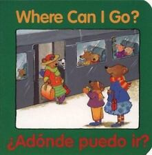 Where Can I Go? / Adonde puedo ir? (Good Beginnings) (Spanish Edition)-ExLibrary