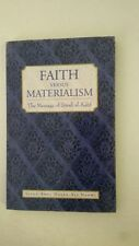 Faith Verus Materialism: The Message of Surat Al-Kahf  – 2007 by Sayed Abul Hasa