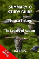 Summary and Study Guide: NeuroTribes : The Legacy of Autism: By Tang, Lee