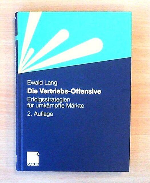 Die Vertriebs-Offensive von Ewald Lang (2010, Gebunden)