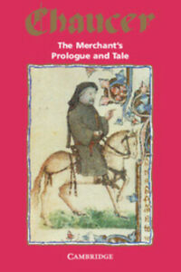 The-merchant-039-s-prologue-and-tale-from-the-Canterbury-tales-by-Geoffrey-Chaucer