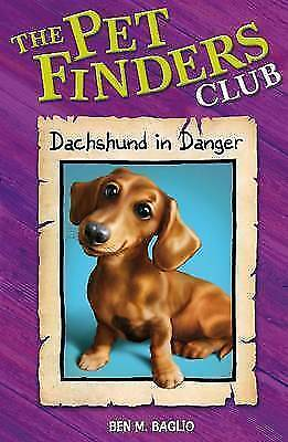 Dachshund in Danger by Ben M. Baglio (Paperback, 2008) the pet finders club