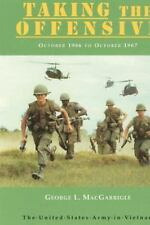 United States Army in Vietnam: Combat Operations: Taking the Offensive :...