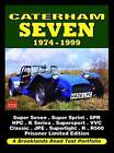 Caterham Seven 1974-1999 Road Test Portfolio by Brooklands Books Ltd (Paperback, 2010)