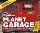 Top Gear: Planet Garage von Richard Porter (2015, Gebundene Ausgabe)