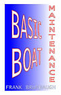 Basic Boat Maintenance by Frank Brumbaugh (Paperback, 1999)