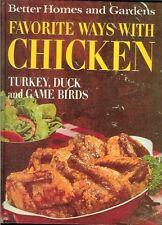 Better Homes and Garnden Favorite Ways with Chicken, Turkey, Duck and Game Birds