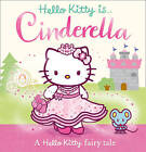 Hello Kitty is Cinderella by HarperCollins Publishers (Paperback, 2013)