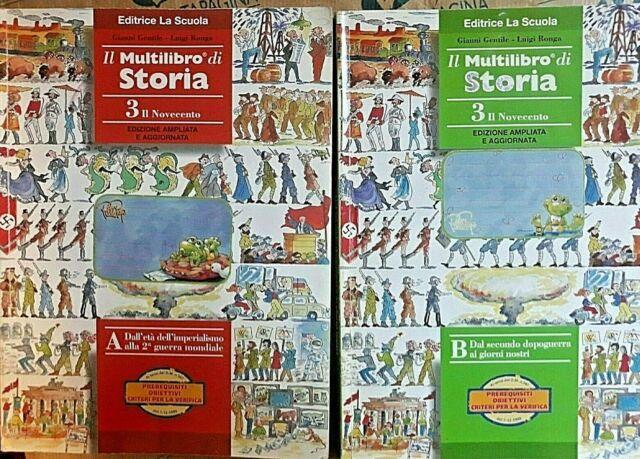 IL MULTILIBRO DI STORIA VOL.3A + 3B (IN 2 TOMI) PER MEDIE - G.GENTILE -LA SCUOLA