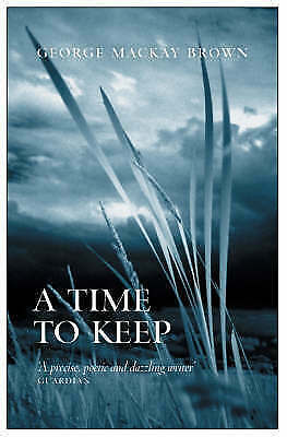 1 of 1 - A Time to Keep, George Mackay Brown, Very Good Book