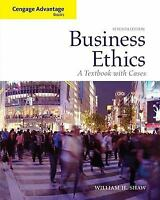 Business Ethics: A Textbook with Cases by William H. Shaw, 7th Edition
