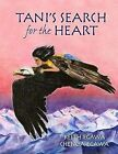 Tani's Search for the Heart by Keith Egawa (Paperback / softback, 2013)