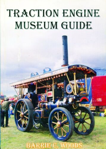 Traction Engine Museum Guide 2012