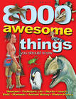 8000 Awesome Things You Should Know by Miles Kelly Publishing Ltd (Paperback, 2009)