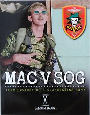 MAC V SOG: Team History of a Clandestine Army, Vol. X