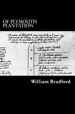 Of Plymouth Plantation by William Bradford (2012 ...
