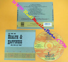 CD THE HEALTH & HAPPINESS SHOW Tonic 1993 Us BAR/NONE RECORDS no lp mc dvd (CS7)
