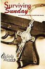 Surviving Sunday by Melinda Michelle (Paperback / softback, 2012)