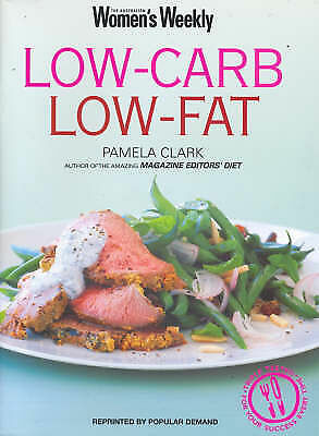 1 of 1 - ~LOW-CARB LOW-FAT by The Australian Women's Weekly~