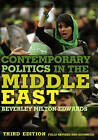Contemporary Politics in the Middle East by Beverley Milton-Edwards (Hardback, 2011)
