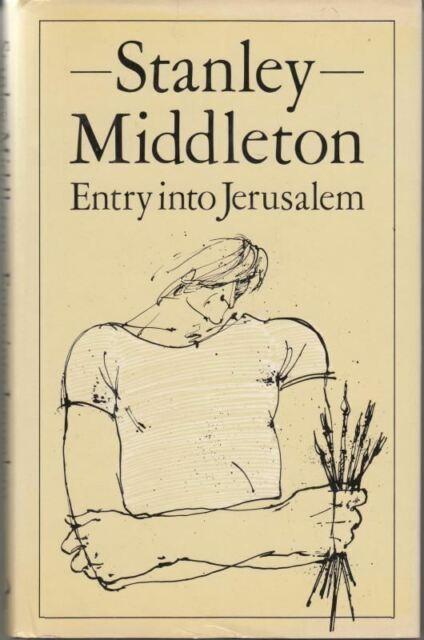 Entry into Jerusalem : Stanley Middleton
