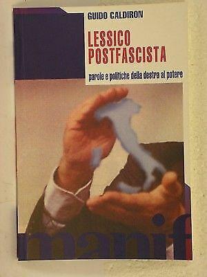 (1309) Lessico postfascista - Guido Caldiron - Manifestolibri