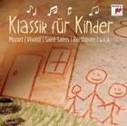 Klassik für Kinder von Various Artists (2012)