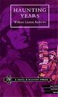 Haunting Years: 2001 by William Linton Andrews (Hardback, 2006)