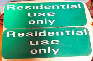 2-RESIDENTIAL-USE-ONLY-Aluminum-Street-Road-Traffic-Sign-Lot-24-x-8-S244
