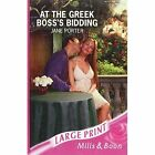 At the Greek Boss's Bidding by Jane Porter (Paperback, 2007)