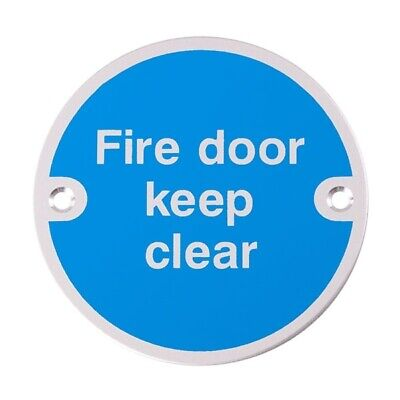 Stainless Steel Supplied Screw Fixed 76mm Dia Fire Door Keep Clear Sign
