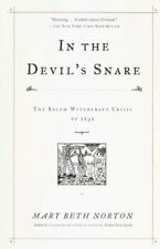 In the Devil's Snare : The Salem Witchcraft Crisis of 1692 by Mary Beth Norton (2003, Paperback)