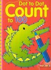 Dot to Dot Count to 100 by Sterling (Paperback / softback, 2002)