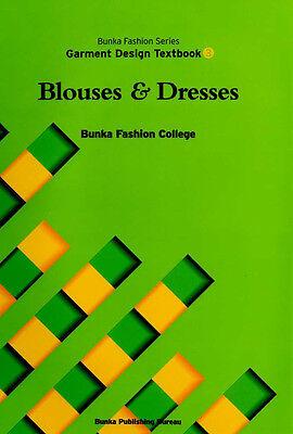 Blouses and Dresses Bunka Fashion Series Garment Design Text Book 3 - Bunka