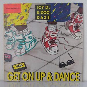 Icy-D-amp-Doc-Daze-Get-On-Up-amp-Dance-Vinyl-12-034-Maxi-45-Tours