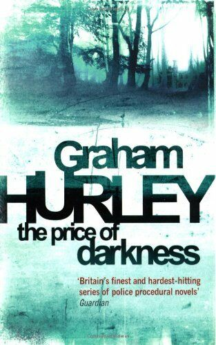 The Price of Darkness (Di Joe Faraday) By Graham Hurley. 9780752884134