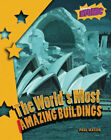 World's Most Amazing Buildings: Level 4 by Capstone Global Library Ltd (Paperback, 2006)