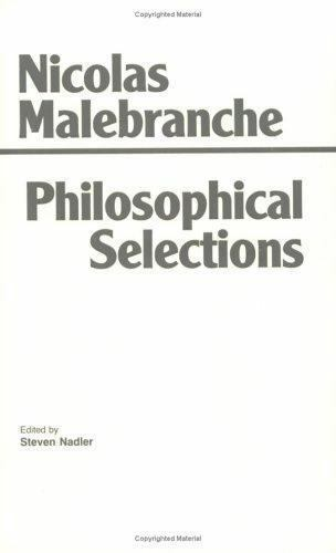Philosophical Selections : From the Search After Truth, Elucidations of the S...