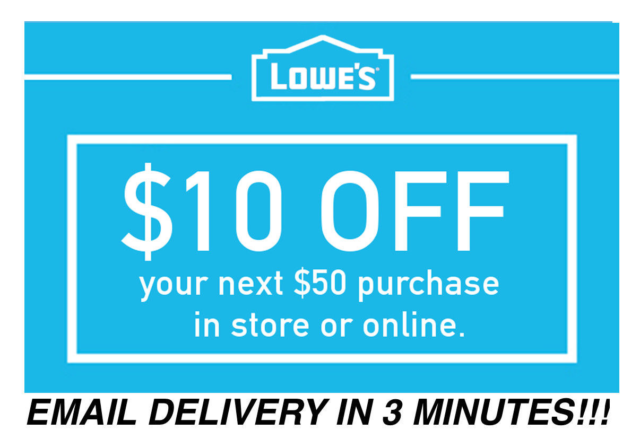 Ten (10x) Lowes $10 OFF $50 InStore and Online10Coupons-Fast_Delivery EXPIRED