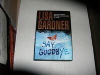 Say Goodbye By Lisa Gardner (2008) Signed 1st/1st
