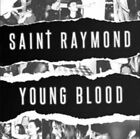 Young Blood 0825646153206 by Saint Raymond CD