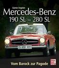 Mercedes-Benz 190 SL - 280 SL von Günter Engelen (2013, Gebundene Ausgabe)