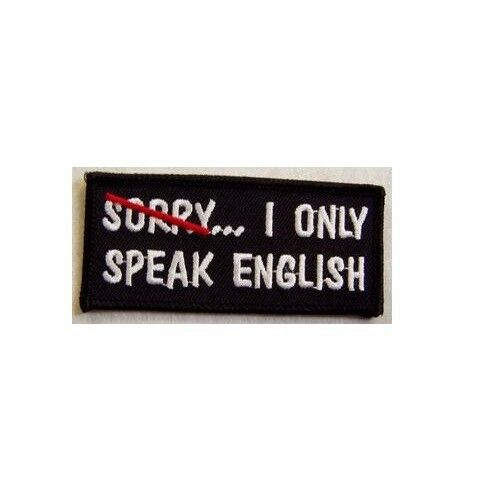 SORRY I ONLY SPEAK ENGLISH PATCH