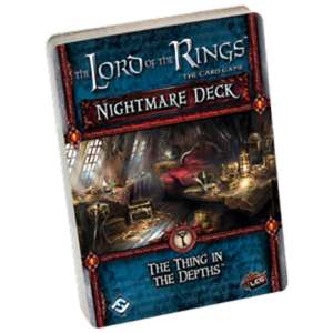 The Lord Of The Rings Card Game THE THING IN THE DEPTHS New