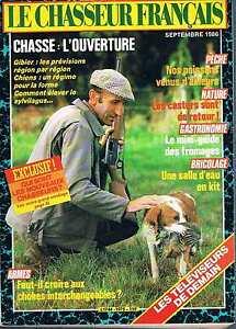 Contemplatif Le Chasseur Francais N°1075 Septembre 1986 : Chasse L'ouverture ArôMe Parfumé